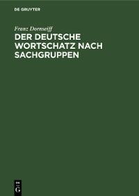 Cover Der deutsche Wortschatz nach Sachgruppen