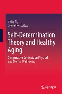 Cover Self-Determination Theory and Healthy Aging