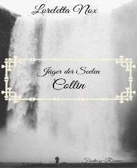 Cover Jäger der Seelen - Collin