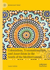 Cover Colonialism, Transnationalism, and Anarchism in the South of the Mediterranean