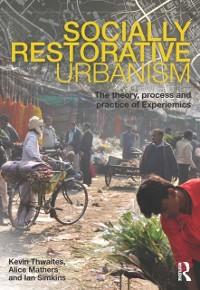 Cover Socially Restorative Urbanism