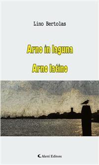 Cover Arno in laguna Arno latino