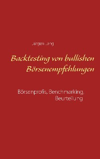 Cover Backtesting von bullishen Börsenempfehlungen