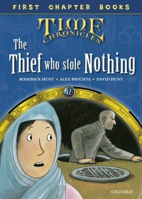 Cover Read with Biff, Chip and Kipper Time Chronicles: First Chapter Books: The Thief Who Stole Nothing