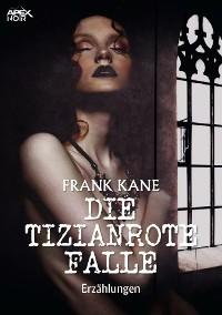 Cover DIE TIZIANROTE FALLE