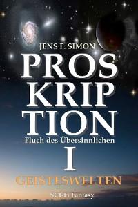 Cover PROSKRIPTION I GEISTESWELTEN