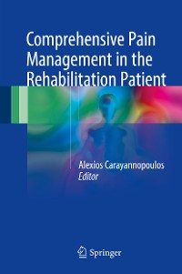 Cover Comprehensive Pain Management in the Rehabilitation Patient