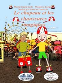 Cover Le Chapeau Et Les Chaussures Magiques
