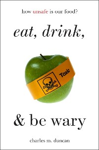 Cover Eat, Drink, and Be Wary