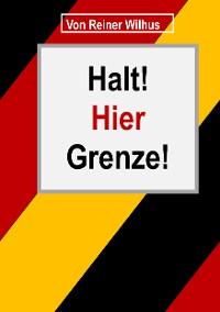 Cover Halt! Hier Grenze!
