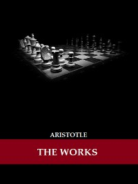 Cover The Works of Aristotle (Illustrated)