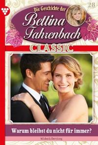 Cover Bettina Fahrenbach Classic 28 – Liebesroman