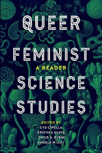 Cover Queer Feminist Science Studies