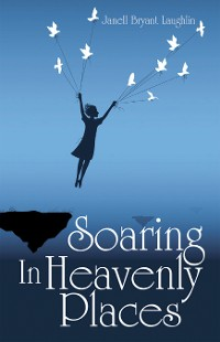 Cover Soaring in Heavenly Places