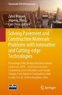 Cover Solving Pavement and Construction Materials Problems with Innovative and Cutting-edge Technologies