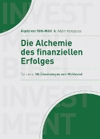 Cover Die Alchemie des finanziellen Erfolgs