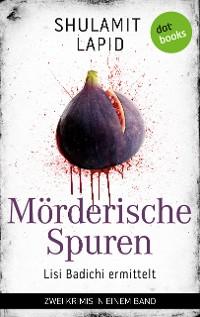 Cover Mörderische Spuren - Lisi Badichi ermittelt