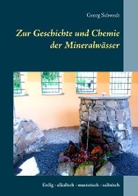 Cover Zur Geschichte und Chemie der Mineralwässer