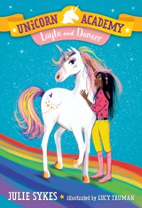 Cover Unicorn Academy #5: Layla and Dancer