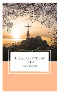 Cover The Character of Jesus