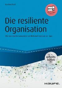 Cover Die resiliente Organisation - inkl. Arbeitshilfen online
