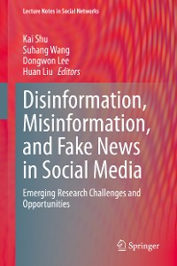 Cover Disinformation, Misinformation, and Fake News in Social Media