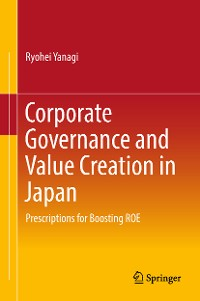 Cover Corporate Governance and Value Creation in Japan