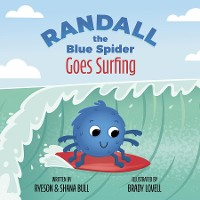 Cover Randall the Blue Spider Goes Surfing
