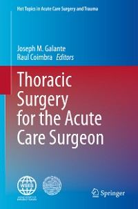 Cover Thoracic Surgery for the Acute Care Surgeon