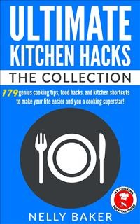 Cover Ultimate Kitchen Hacks - The Collection