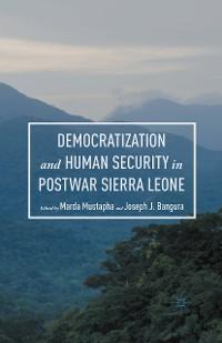 Cover Democratization and Human Security in Postwar Sierra Leone