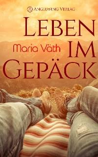 Cover Leben im Gepäck