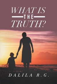 Cover What Is the Truth?