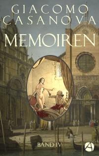 Cover Memoiren: Geschichte meines Lebens. Band 4