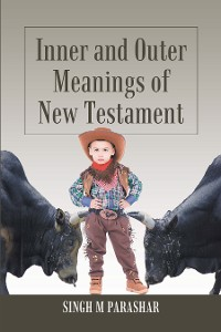 Cover Inner and Outer Meanings of New Testament