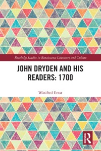 Cover John Dryden and His Readers: 1700