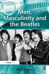 Cover Men, Masculinity and the Beatles