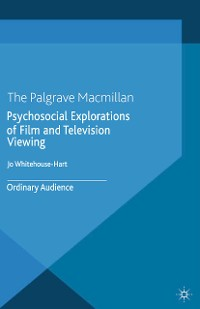 Cover Psychosocial Explorations of Film and Television Viewing
