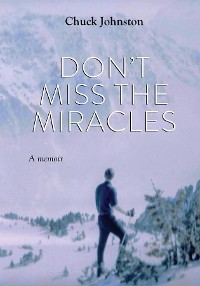 Cover Don't Miss the Miracles