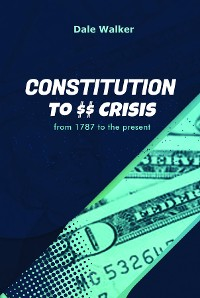 Cover Constitution to Crisis