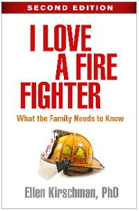 Cover I Love a Fire Fighter, Second Edition