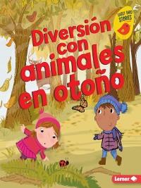 Cover Diversión con animales en otoño (Fall Animal Fun)