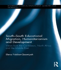 Cover South-South Educational Migration, Humanitarianism and Development