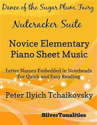 Cover Dance of the Sugar Plum Fairy Nutcracker Suite Novice Elementary Piano Sheet Music
