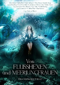 Cover Von Flusshexen und Meerjungfrauen