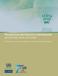 Cover Perspectivas del Comercio Internacional de América Latina y el Caribe 2019
