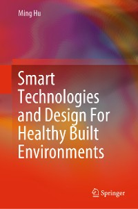 Cover Smart Technologies and Design For Healthy Built Environments