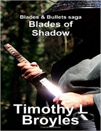 Cover Blades & Bullets Saga Blades of Shadow