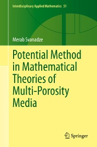 Cover Potential Method in Mathematical Theories of Multi-Porosity Media