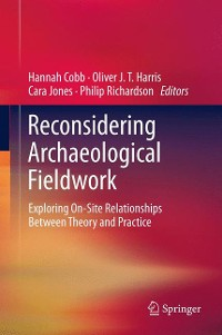 Cover Reconsidering Archaeological Fieldwork